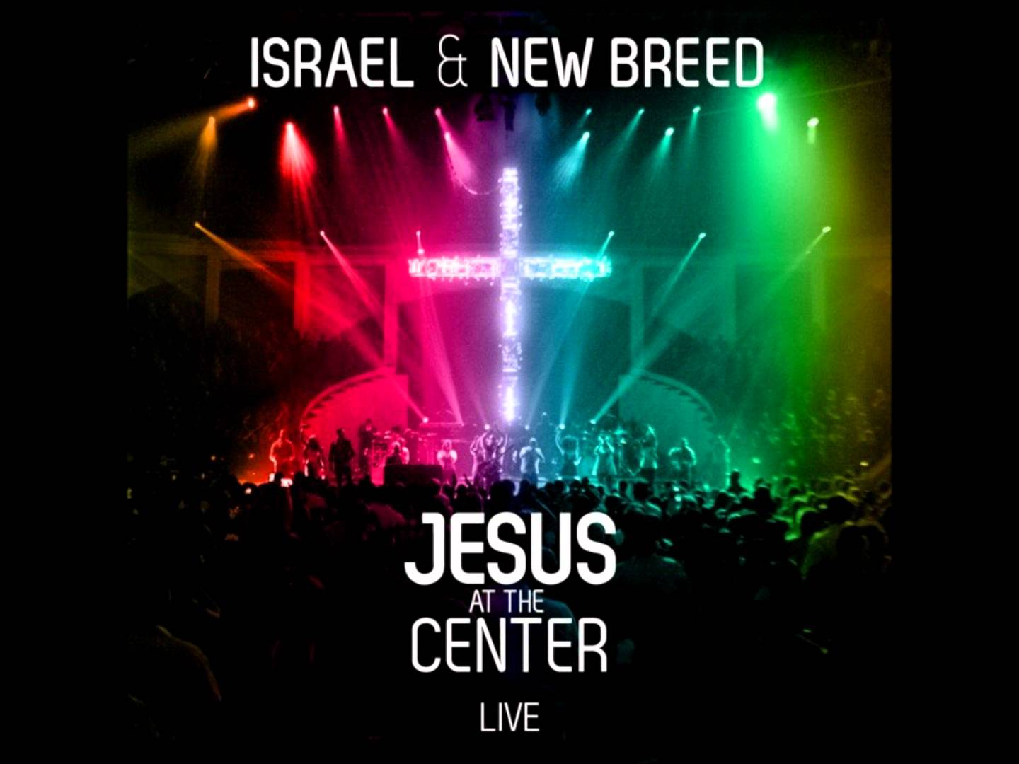 Read more about the article Israel & New Breed-Jesus The Same