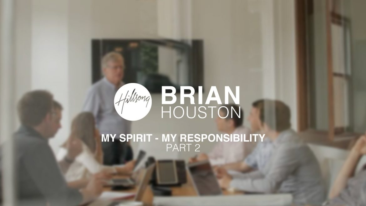 Read more about the article Brian Houston – My Spirit – My Responsibility, Pt2