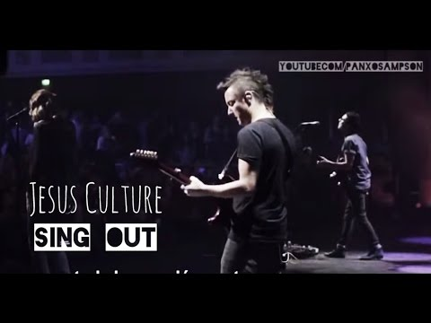 Read more about the article Jesus Culture – Sing Out
