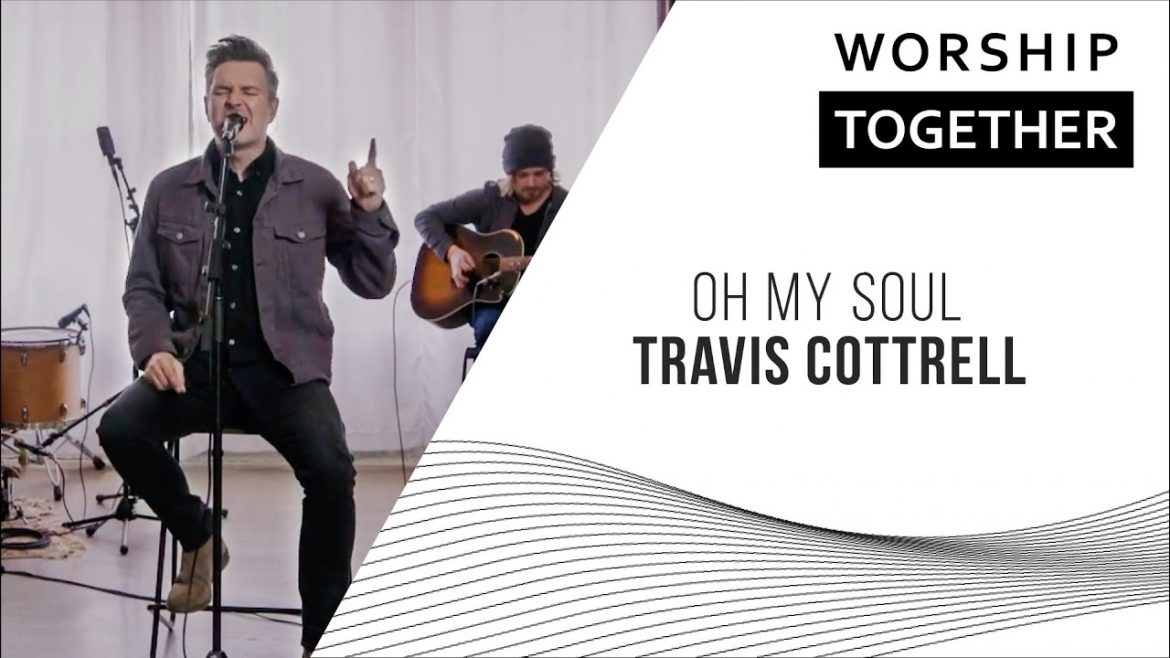Read more about the article Oh My Soul // Travis Cottrell // New Song Cafe