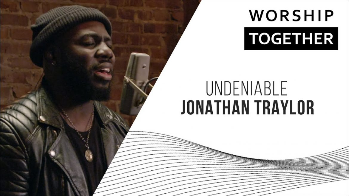 Read more about the article Undeniable // Jonathan Traylor // New Song Cafe