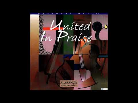 Read more about the article UNITED IN PRAISE | Hosanna! Music (Various Artists) [1996] [FULL CD – HQ]